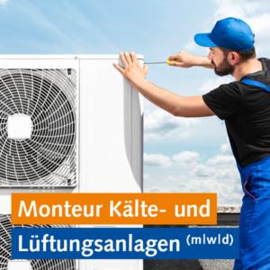 Monteur Kälte- und Lüftungsanlagen